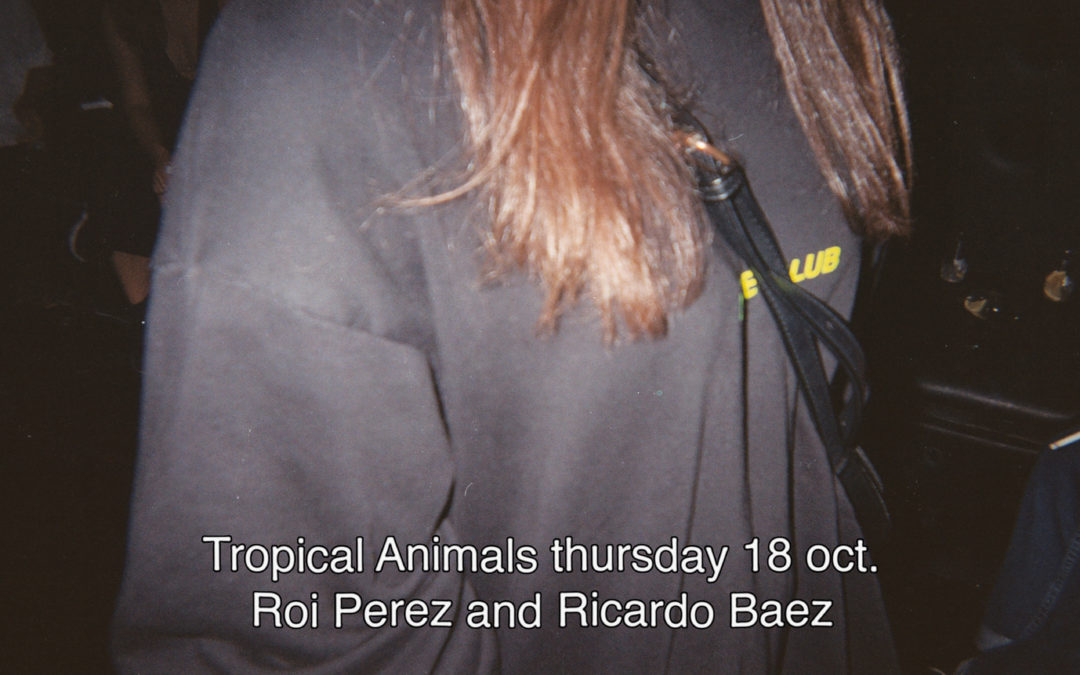 18th October 2018 : Tropical Animals with Roi Perez and Ricardo Baez
