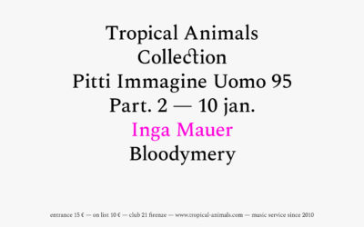 10th Jan 2019 : Tropical Animals Collection with INGA MAUER and Bloodymery