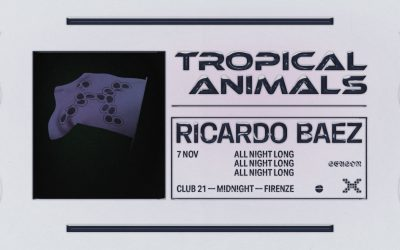 Tropical Animals with Ricardo Baez All Night Long!