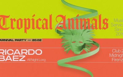 Tropical Animals Carnaval Party: Ricardo Baez all Night long